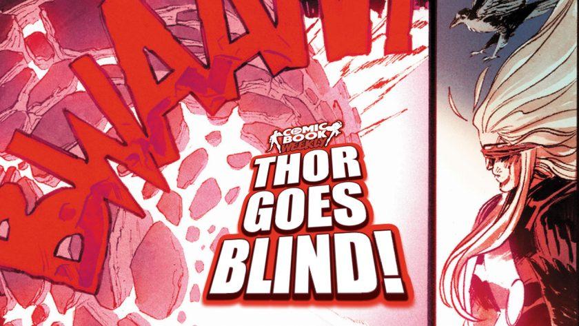 Thor Goes Blind