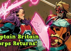 The Captain Britain Corps Returns! | Comic Book Weekly