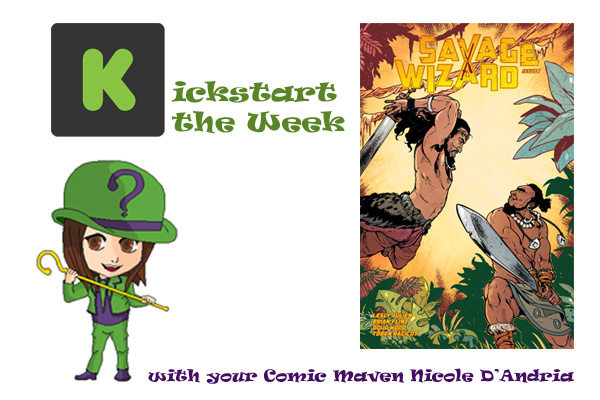 Kickstart the Week Savage Wizard #1